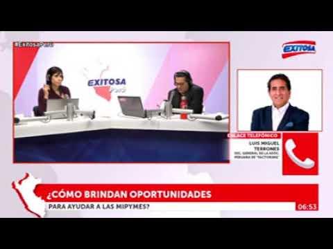 Entrevista a Luis Miguel Terrones, Secretario General de la Asocia Peruana de Factoring – Exitosa TV